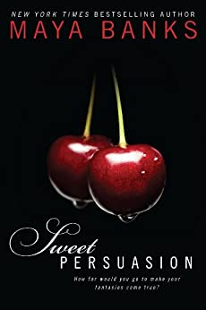 Sweet Persuasion (Sweet Series Book 2) by [Banks, Maya]