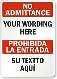 "PotteLove No Admittance, [Your Wording Here], Prohibida La Entrada, [Su Textto Aqui] Sign, 18"" X 12"""