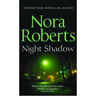 (Night Shadow) By Nora Roberts (Author) Paperback on (Sep , 2009)