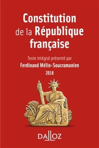 Constitution de la République française. 2018 - 15e éd. par Ferdinand Mélin-Soucramanien