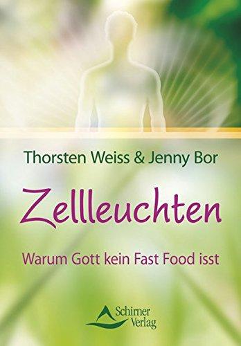 Zellleuchten: Warum Gott kein Fast Food isst (Adipositas-smoothie)