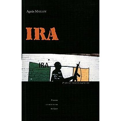 IRA: Les républicains irlandais (Littérature et civilisation irlandaises)