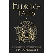 [ ELDRITCH TALES A MISCELLANY OF THE MACABRE BY LOVECRAFT, H.P.](AUTHOR)PAPERBACK