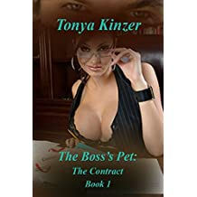 The Contract (The Boss's Pet (BDSM) Book 1) (English Edition)