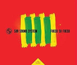 Sud Sound System -  Fuecu su Fuecu