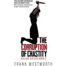 The Corruption of Chastity: Killing Sisters Book 2