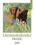 Hunde - Literatur-Kalender 2020 - Korsch-Verlag - Wochenkalender mit Zitaten - 24 cm x 32 cm