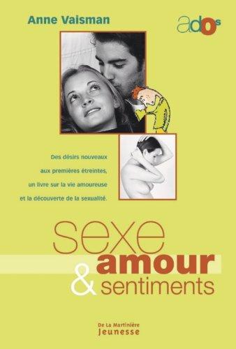 Sexe, amour et sentiments