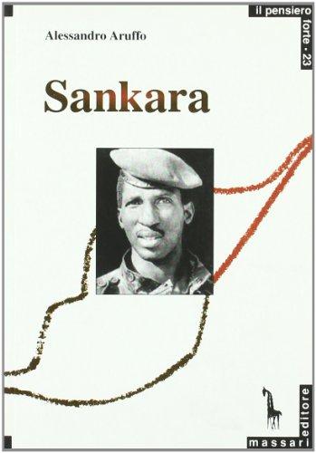 Sankara. Un rivoluzionario africano
