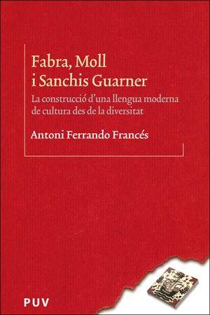 Fabra, Moll i Sanchis Guarner. (BIBLIOTECA LINGÜÍSTICA CATALANA)