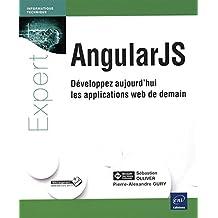 AngularJS - Développez aujourd'hui les applications web de demain