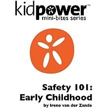 Kidpower Safety 101: Early Childhood (Kidpower Mini-Bites) (English Edition)
