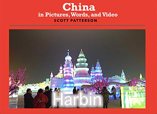 China in Pictures, Words, and Video: Harbin (English Edition)