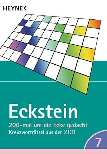 200-mal um die Ecke gedacht Bd. 7: Kreuzworträtsel aus der ZEIT