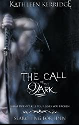 The Call of The Dark: Volume 2 (Searching For Eden)