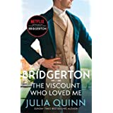 Bridgerton: The Viscount Who Loved Me (Bridgertons Book 2): The inspiration for the Netflix Original Series Bridgerton (Bridg