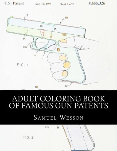 Adult Coloring Book of Famous Gun Patents