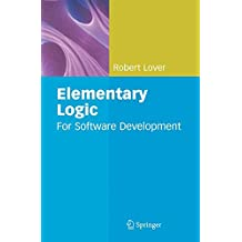 Elementary Logic: For Software Development