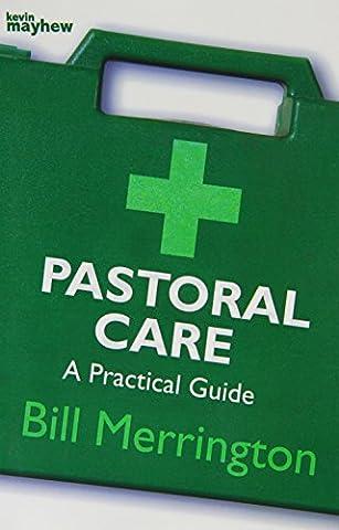 Pastoral Care: A Practical