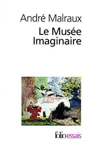 Le Musée Imaginaire (Folio Essais) por André Malraux