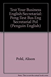 Test Your Business English:Secretarial CEE Edition