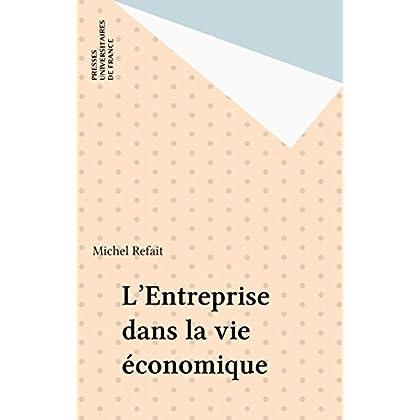 L'Entreprise dans la vie économique (Que sais-je ?)