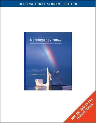 Meteorology Today (Ise) International Edition by Ahrens, C.Donald published by Brooks/Cole (2006)
