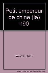 Le petit empereur de Chine. : 3ème édition