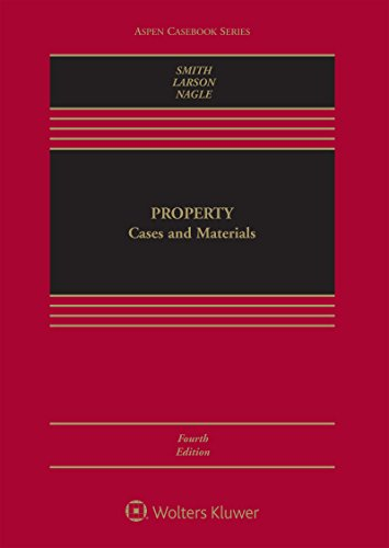 Property: Cases and Materials (Aspen Casebook Series)