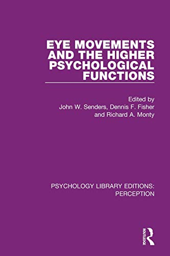 Eye Movements and the Higher Psychological Functions (Psychology Library Editions: Perception, Band 26)