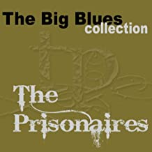 The Prisonaires (The Big Blues Collection)