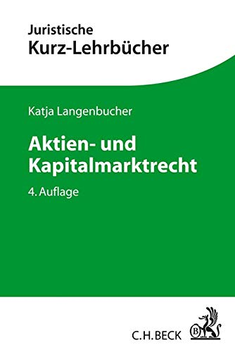 Aktien- und Kapitalmarktrecht: Ein Studienbuch