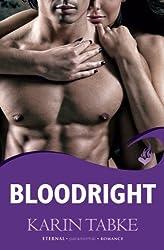 Bloodright: Blood Moon Rising Book 2 by Karin Tabke (2012-10-01)