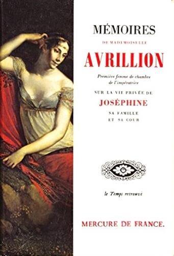 Mémoires sur la vie privée de Joséphine, sa famille et sa cour