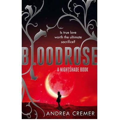 [(Bloodrose)] [ By (author) Andrea Cremer ] [July, 2012]