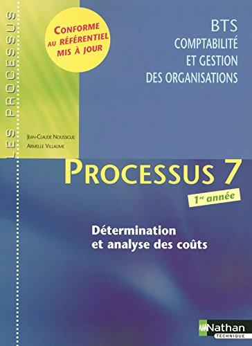 Processus 7 - Détermination et analyse des coûts - BTS CGO 1re année par Armelle Villaume