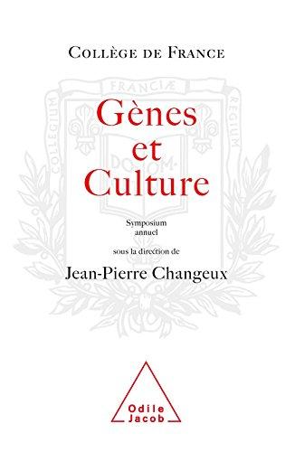 Gènes et Culture (Colloque annuel du Collège de France) par Jean-Pierre Changeux