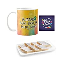 "YaYa Cafeâ""¢ Holi Sweets Gift Combo Bhaang Abhi Baki Hai Mere Dost Mug, Coaster, Kaju Katli - 500 gm"