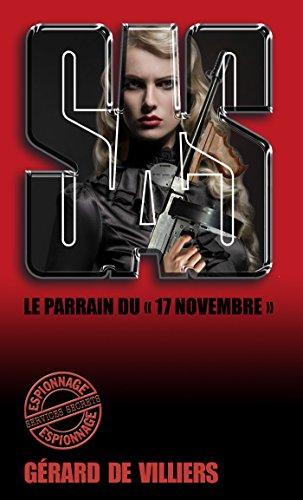 SAS 149 Le Parrain du 17 novembre par Gérard de Villiers