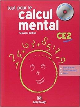 Tout pour le calcul mental CE2 (1Cédérom) de Denis Balbastre ( 12 mai 2015 )
