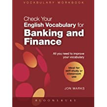 Check Your English Vocabulary for Banking & Finance: All You Need to Improve Your Vocabulary (Check Your Vocabulary)