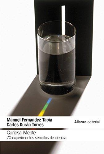 Curiosa-Mente (El Libro De Bolsillo - Ciencias) por Manuel Fernández Tapia