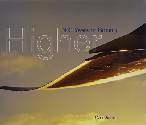 Higher: 100 Years of Boeing par Russ Banham