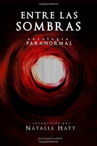Portada del libro Entre las sombras: antología paranormal