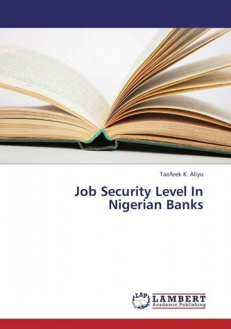 Job Security Level In Nigerian Banks
