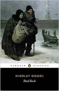 Dead Souls Penguin Classics Amazon Co Uk Nikolai Gogol Robert A Maguire 9780140448078 Books
