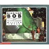 Dinosaur Bob and his adventures with his Familiy Lazardo.