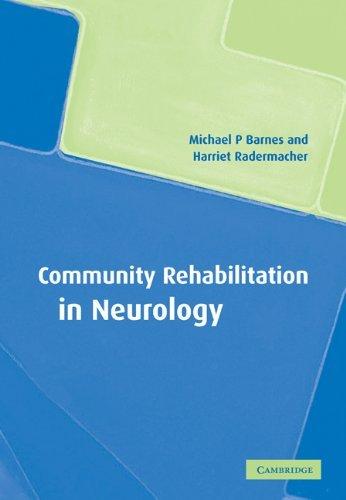 Community Rehabilitation Neurology by Michael P. Barnes (2008-08-21)