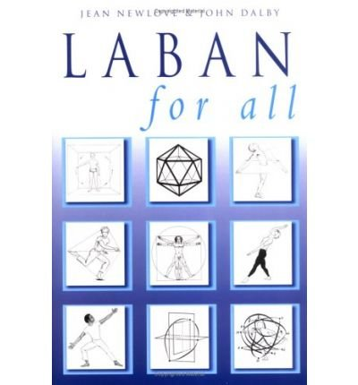 [(Laban for All )] [Author: Jean Newlove] [Mar-2004]