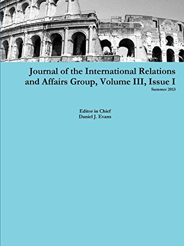 Journal of the International Relations and Affairs Group, Volume Iii, Issue I: 3